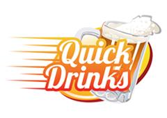 Quick Drinks